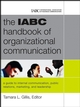 The IABC Handbook of Organizational Communication: A Guide to Internal Communication, Public Relations, Marketing and Leadership (0787985538) cover image