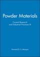 Powder Materials: Current Research and Industrial Practices III (0873395638) cover image