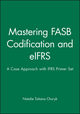 Mastering FASB Codification and eIFRS: A Case Approach & IFRS Primer: International GAAP Basics Set