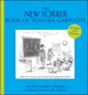 The New Yorker Book of Teacher Cartoons, Revised and Updated (1118342038) cover image