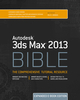 Autodesk 3ds Max 2013 Bible, Expanded Edition (1118394038) cover image