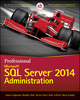 Professional Microsoft SQL Server 2014 Administration (1118859138) cover image