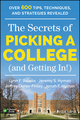 The Secrets of Picking a College (and Getting In!) (1118974638) cover image