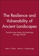 The Resilience and Vulnerability of Ancient Landscapes: Transforming Maya Archaeology through IHOPE (1119016738) cover image