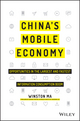 China's Mobile Economy: Opportunities in the Largest and Fastest Information Consumption Boom (1119127238) cover image