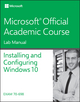 70-698 Installing and Configuring Windows 10 Lab Manual (1119353238) cover image