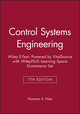 Control Systems Engineering, 7e Wiley E-Text: Powered by VitalSource with WileyPLUS Learning Space Ecommerce Set (1119368138) cover image