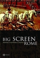 Big Screen Rome (1405116838) cover image