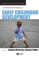 The Blackwell Handbook of Early Childhood Development (1405120738) cover image