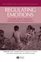 Regulating Emotions: Culture, Social Necessity, and Biological Inheritance (1405158638) cover image