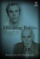 Defending Politics: Bernard Crick at The Political Quarterly (1444351338) cover image