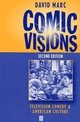 Comic Visions: Television Comedy and American Culture, 2nd Edition (1577180038) cover image