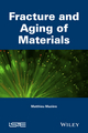 Fracture and Aging of Materials (1848218338) cover image