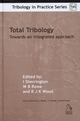 Total Tribology: Towards an Integrated Approach (1860583938) cover image