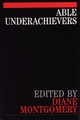 Able Underachievers (1861561938) cover image