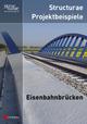 Structurae Projektbeispiele Eisenbahnbrücken (3433604738) cover image