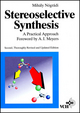 Stereoselective Synthesis: A Practical Approach, 2nd, Revised and Updated Edition (3527292438) cover image