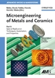 Microengineering of Metals and Ceramics, Part II: Special Replication Techniques, Automation, and Properties (3527314938) cover image