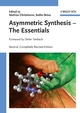 Asymmetric Synthesis: The Essentials, 2nd, Completely Revised Edition (3527320938) cover image