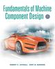 Fundamentals of Machine Component Design, 5th Edition (EHEP002038) cover image