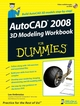 AutoCAD 2008 3D Modeling Workbook For Dummies (0470097639) cover image
