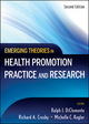 Emerging Theories in Health Promotion Practice and Research, 2nd Edition (0470179139) cover image