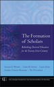 The Formation of Scholars: Rethinking Doctoral Education for the Twenty-First Century (0470197439) cover image