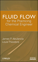Fluid Flow for the Practicing Chemical Engineer (0470317639) cover image