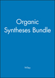 Organic Syntheses Bundle (0470387939) cover image