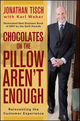 Chocolates on the Pillow Aren't Enough: Reinventing The Customer Experience (0470404639) cover image