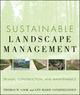 Sustainable Landscape Management: Design, Construction, and Maintenance (0470480939) cover image