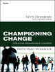 Championing Change Participant Workbook: Creating Remarkable Leaders (0470501839) cover image