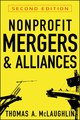 Nonprofit Mergers and Alliances, 2nd Edition (0470601639) cover image