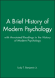 A Brief History of Modern Psychology with Annotated Readings in the History of Modern Psychology Set
