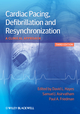 Cardiac Pacing, Defibrillation and Resynchronization: A Clinical Approach, 3rd Edition (0470658339) cover image