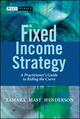 Fixed Income Strategy: A Practitioner's Guide to Riding the Curve (0470850639) cover image