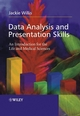 Data Analysis and Presentation Skills: An Introduction for the Life and Medical Sciences (0470852739) cover image