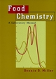 Food Chemistry: A Laboratory Manual (0471175439) cover image