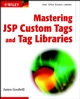 Mastering JSP Custom Tags and Tag Libraries (0471213039) cover image
