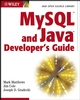 MySQL and Java Developer's Guide (0471269239) cover image