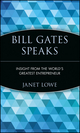 Bill Gates Speaks: Insight from the World's Greatest Entrepreneur (0471293539) cover image