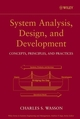 System Analysis, Design, and Development: Concepts, Principles, and Practices (0471393339) cover image