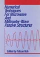 Numerical Techniques for Microwave and Millimeter-Wave Passive Structures (0471625639) cover image