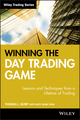 Winning the Day Trading Game: Lessons and Techniques from a Lifetime of Trading (0471738239) cover image