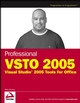 Professional VSTO 2005: Visual Studio 2005 Tools for Office (0471788139) cover image