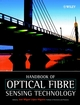 Handbook of Optical Fibre Sensing Technology (0471820539) cover image