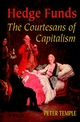 Hedge Funds: Courtesans of Capitalism (0471899739) cover image