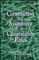 Construction and Assessment of Classification Rules (0471965839) cover image