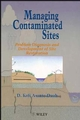 Managing Contaminated Sites: Problem Diagnosis and Development of Site Restoration (0471966339) cover image
