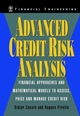 Advanced Credit Risk Analysis: Financial Approaches and Mathematical Models to Assess, Price, and Manage Credit Risk (0471987239) cover image